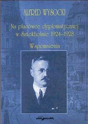 Na placówce dyplomatycznej w Sztokhomie - okładka książki