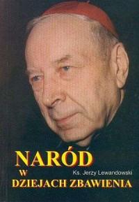Naród w dziejach zbawienia - ks. Jerzy Lewandowski - okładka książki