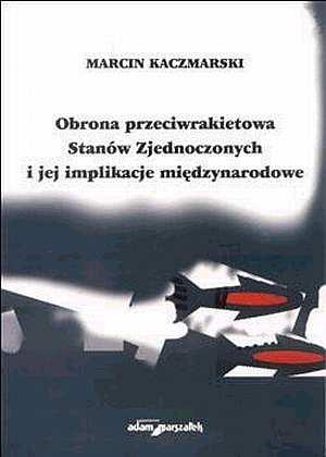 Obrona przeciwrakietowa Stanów - okładka książki