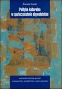 Polityka kulturalna w społeczeństwie obywatelskim - okładka książki