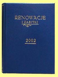Renowacje i zabytki 2002 - okładka książki