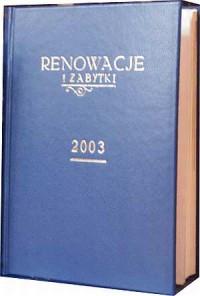 Renowacje i zabytki 2003 - okładka książki