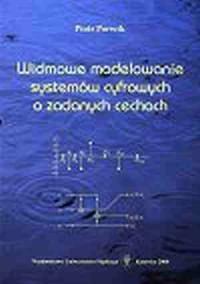 Widmowe modelowanie systemów cyfrowych o zadanych cechach - okładka książki