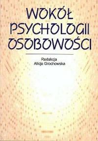 Wokół psychologii osobowości - okładka książki