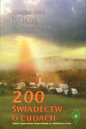 200 świadectw o cudach - okładka książki