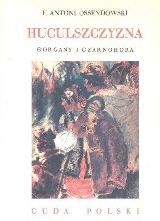 Huculszczyzna. Gorgany i Czarnohora. - okładka książki