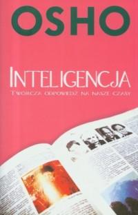Inteligencja twórcza. Odpowiedź na nasze czasy - okładka książki