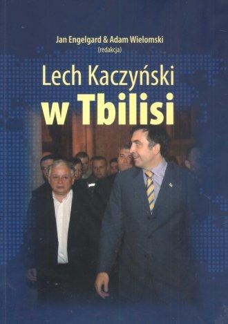 Lech Kaczyński w Tbilisi - okładka książki