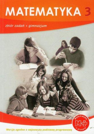Matematyka z plusem. Klasa 3. Gimnazjum. - okładka podręcznika