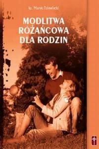 Modlitwa różańcowa dla rodzin - okładka książki