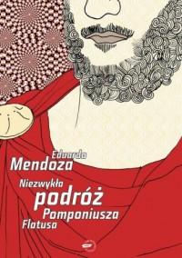 Niezwykła podróż Pomponiusza Flatusa - okładka książki