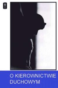 O kierownictwie duchowym - okładka książki