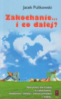 Zakochanie... i co dalej? - okładka książki