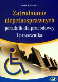 Zatrudnianie niepełnosprawnych - okładka książki