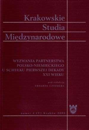 Krakowskie Studia Mi�dzynarodowe 4/2008. Wyzwania partnerstwa polsko-niemieckiego u schy�ku pierwszej dekady XXI wieku