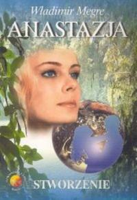Anastazja cz. 4. Stworzenie - okładka książki