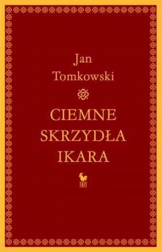 Ciemne skrzydła Ikara - okładka książki