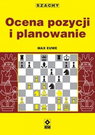 Szachy. Ocena pozycji i planowanie - okładka książki