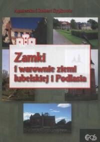 Zamki i Warownie Ziemi Lubelskiej i Podlasia - okładka książki