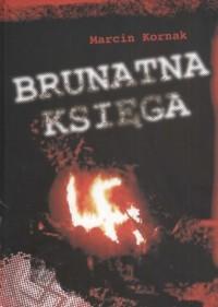 Brunatna księga 1987-2009 - okładka książki