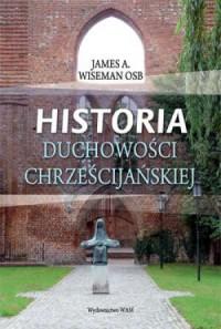 Historia duchowości chrześcijańskiej - okładka książki