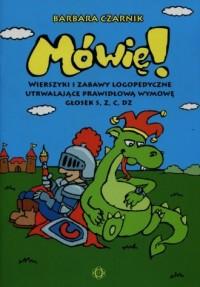Mówię! Wierszyki i zabawy logopedyczne - okładka książki