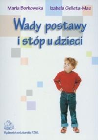 Wady postawy i stóp u dzieci - okładka książki