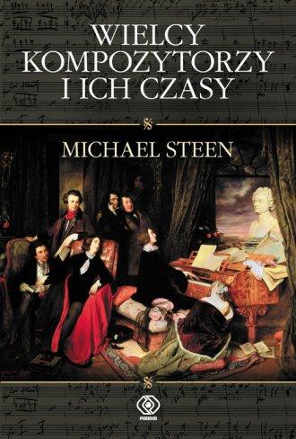 Wielcy kompozytorzy i ich czasy - okładka książki