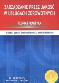 Zarządzanie przez jakość w usługach zdrowotnych - okładka książki