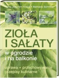 Zioła i sałaty w ogrodzie i na balkonie - okładka książki