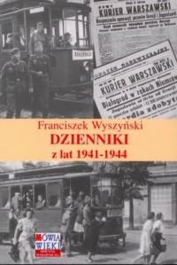 Franciszek Wyszyński. Dzienniki - okładka książki