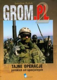GROM2. Tajne operacje polskich sił specjalnych - okładka książki