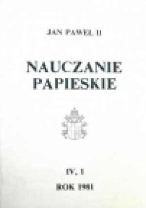 Nauczanie papieskie 1981. Tom IV/1 - okładka książki