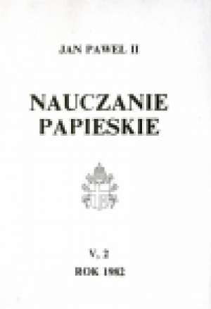 Nauczanie papieskie 1982. Tom V/2 - okładka książki