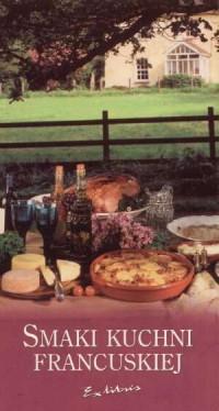 Smaki kuchni francuskiej - okładka książki