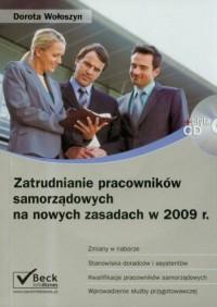 Zatrudnianie pracowników samorządowych na nowych zasadach w 2009 roku (+ CD) - okładka książki