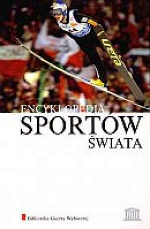 Encyklopedia Sportów Świata. Tom - okładka książki