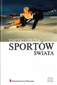 Encyklopedia Sportów Świata. Tom 8. Lo-My (+ CD - gra Ultimate motocross) - okładka książki