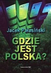 Gdzie jest Polska? - okładka książki