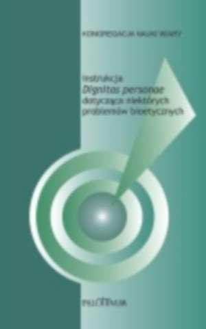 Instrukcja Dignitas personae dotycząca - okładka książki