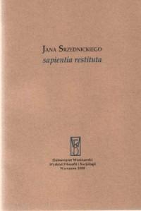 Jana Srzednickiego sapientia restituta - okładka książki
