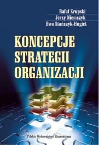 Koncepcje strategii organizacji - okładka książki