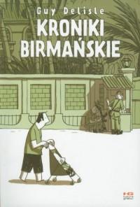 Kroniki birmańskie - okładka książki