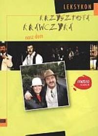 Leksykon Krzysztofa Krawczyka. Tom 3. Nasz dom - okładka książki