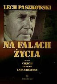 Na falach życia cz. 2 1939-1948. Lata stracone - okładka książki