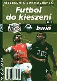 Niezbędnik bukmacherski. Futbol do kieszeni nr 3 - okładka książki