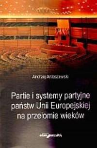 Partie i systemy partyjne państw - okładka książki