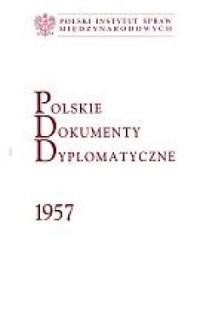 Polskie Dokumenty Dyplomatyczne 1957 - okładka książki
