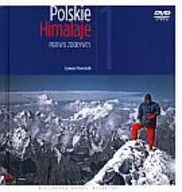 Polskie Himalaje 1. Pierwsi zdobywcy (+ DVD) - okładka książki