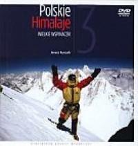 Polskie Himalaje 3. Wielkie wspinaczki (+ DVD) - okładka książki